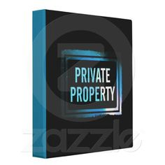 Private Property 3 Ring Binder