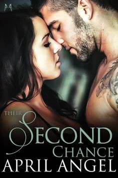 Their Second Chance by April Angel