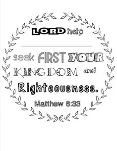 Scripture coloring page Matthew 6:33 that can be personalized. Used at bible study luncheon