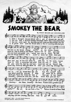 the Bear song and lyrics! My daddy was the County Forester for years. He got to be Smokey the Bear a time or two! :-)Smokey the Bear song and lyrics! My daddy was the County Forester for years. He got to be Smokey the Bear a time or two! Bear Songs, Camp Songs, Wildland Fire, Smokey The Bears, Nature Posters, I Remember When, Back In The Day, Vintage Ads, Childhood Memories