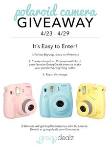 GroopDealz.com is hosting a Spring Fashion #PinIttoWinIt Contest! . 3 Winners each receive cute polaroid cameras!! Details are here: www.groopdealz.com/giveaways