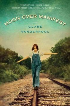 2011 - Moon Over Manifest by Clare Vanderpool - Twelve-year-old Abilene Tucker is the daughter of a drifter who, in the summer of 1936, sends her to stay with an old friend in Manifest, Kansas, where he grew up, and where she hopes to find out some things about his past.