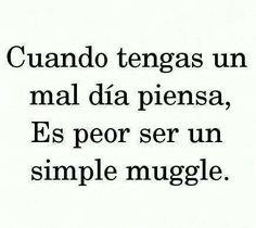Harry Potter FANS PARA SIEMPRE HASTA QUE TENGAMOS UN FUTURO SIN MUGGLES ♥