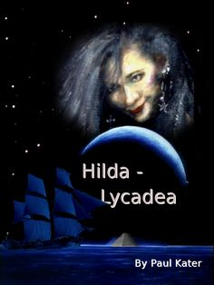Hilda The Wicked Witch, book 6. In which she goes on quite a remarkable sailing trip and ends up in place no one knew exists.