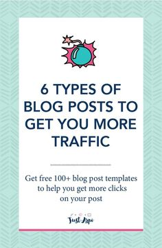 6 types of blog posts to get you more traffic to your blog trafficbuilding blogging trafficblogging blog post titles and templates are FREE!