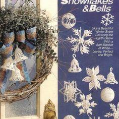 Crochet Snowballs, Snowflakes and Bells Christmas Ornaments Patterns