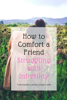 Use these helpful phrases and techniques to be a comfort to you friend who is struggling with infertility. Learn how to be sensitive in a difficult situation. How To Comfort Someone, Infertility Quotes, Fertility Problems, Supportive Friends, Infertility Treatment, Words Of Comfort, Trying To Conceive, Words Of Encouragement, 5 Ways