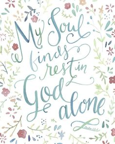 Psalm 62:1 #restinGod http://theturquoisehome.com/2015/01/2015-word-of-the-year/