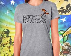 Mother of Dragons Gray Women's T-Shirt Game of Thrones Mother of Dragons Khaleesi
