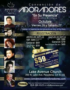 Convencion De Adoradores at Lake Ave Church in Pasadena, California. Christian Music