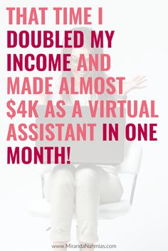 That Time I Doubled My Income and Made Almost $4k as a Virtual Assistant (in one…