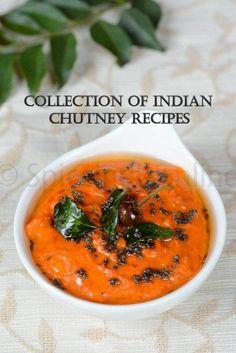 EASY CHUTNEY RECIPES - SIDE DISH FOR IDLI DOSACollection of Chutney, Thokku & Pachadi recipes- an array of chutney, Thokkus, thuvaiyals recipes, great as a side for breakfast items like Idli, ...