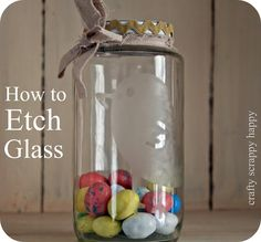 "DIY--Etched glass ""cookie"" jar.  Cheap and simple!  From Crafty Scrappy Happy"