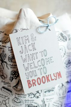 Cute idea for the welcome bags for out of town guests.