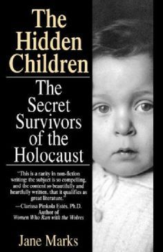 They hid wherever they could for as long as it took the Allies to win the war -- Jewish children, frightened, alone, often separated from their families. For months, even years, they faced the constan