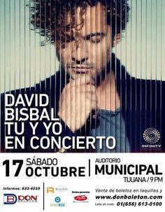 """David Bisbal """"Tu y yo"""" en concierto 17 de octubre en Tijuana  más info en http://tjev.mx/1MmnqcV  #eventos"""