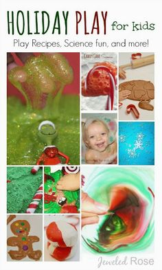 Holiday Play for Kids- activity ideas, play recipes, arts and crafts, Science experiments, and MORE!
