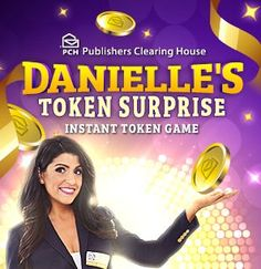 Scratch Off Games Danielle's Token Surprise Sweepstakes Page Bonus Game Instant Win Sweepstakes, Online Sweepstakes, Monopoly, Win For Life, Winner Announcement, Off Game, Publisher Clearing House, Instant Win Games, Win Money