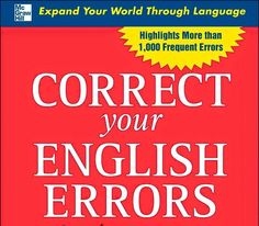 Correct Your English Errors English Tips, English Book, English Lessons, Learn English, English Learning Books, Website Details, Lesson Planner, Teaching Tips, Learn To Read