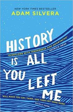 History is All You Left Me: Amazon.de: Adam Silvera: Fremdsprachige Bücher