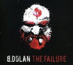 B. Dolan - Failure