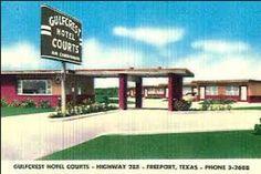 The Gulf Crest Motel was a few blocks from Grandma's house in Velasco/Freeport.