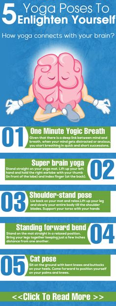 5 Yoga Poses To Enlighten Yourself The mind body connection #backinmotion.us