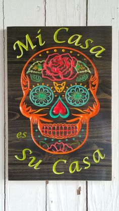 Mi Casa es Su Casa Sugar Skull Art Wood by greencottagedesign