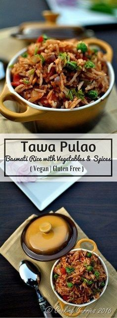 Tawa Pulao - Basmati Rice With Vegetables And Spices - Vegan, Gluten Free, Indian Food - Veg Recipes, Indian Food Recipes, Healthy Dinner Recipes, Asian Recipes, Vegetarian Recipes, Cooking Recipes, Indian Snacks, Indian Food Vegetarian, Cooking Ideas