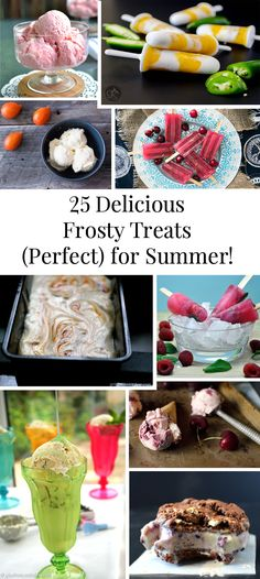 25 Delicious Frosty Summer Desserts Round up - Ice Creams, Popsicles, and Sorbets! Refreshing and delicious list of desserts to keep you cool in Summer. Not all are GF/DF, but can be adjusted. List Of Desserts, Great Desserts, Frozen Desserts, Summer Desserts, Summer Recipes, Delicious Desserts, Dessert Recipes, Summer Treats, Deserts
