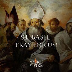 St. Basil, pray for us!