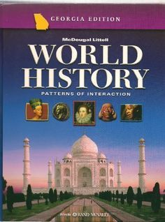 World History Patterns Of Interaction Georgia Student Edition Grade 10 2006 Poi Whist New By Mcdo Modern World History World History Textbook World History
