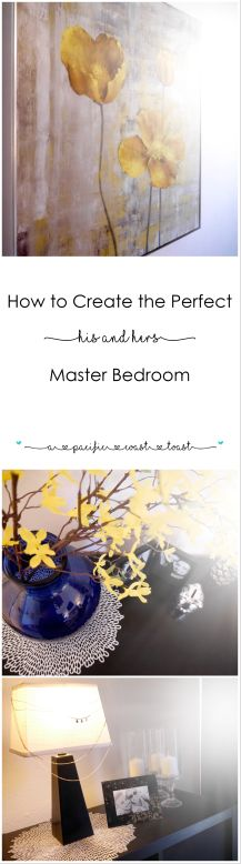 How to Create the Perfect His & Hers Master Bedroom - on A Pacific Coast Toast