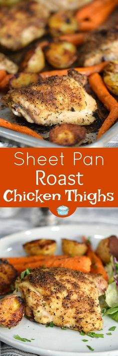 Sheet Pan Roast Chicken Thighs with Potatoes and Carrots is a simple and delicious meal that is perfect any night of the week! © 2017 COOKING WITH CURLS