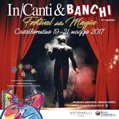 In/Canti&Banchi 2017!  #incantiebanchi #castelfiorentino #eventi #toscana #magia #illusioni #festival