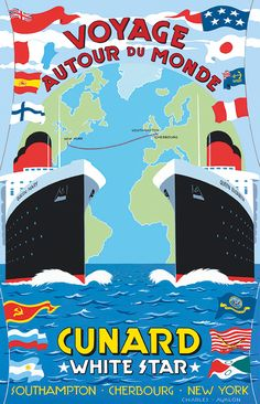 'Voyage Autour Du Monde - Cunard' by Charles Avalon - Vintage travel pos. - Travel out of the Past - Voyage Old Poster, Poster Art, Vintage Poster, Vintage Travel Posters, Vintage Postcards, Poster Prints, Posters Uk, Art Deco Posters, Illustrations And Posters