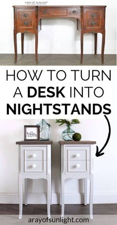 How To Repurpose An Old Desk Or Vanity And Recycle It Into Two Farmhouse Style Nightstands. This Diy Makeover Includes How To Add Long Tapered Legs, Take Apart The Old Desk Or Vanity, Create New Tops For The Nightstands, And Paint And Refinish In A Shabby Diy Furniture Projects, My Furniture, Repurposed Furniture, Shabby Chic Furniture, Shabby Chic Decor, Furniture Design, Refinished Furniture, Painted Furniture, Decoupage Furniture