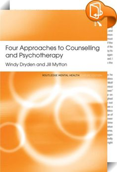 Four Approaches to Counselling and Psychotherapy    ::  <P><EM>Four Approaches to Counselling and Psychotherapy</EM> provides an essential introduction to and overview of the main models of psychotherapy and counselling. With a new preface from Windy Dryden, this Classic Edition traces the development of counselling and psychotherapy, and examines the relationship between the two. </P> <P>The authors consider the four main models - psychodynamic, humanistic, integrative and cognitive-b...