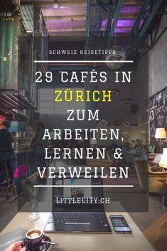 29 tolle Café Tipps für Zürich zum Arbeiten, Lernen, Plaudern oder einfach Verweilen. Cafe Restaurant, Cafe Bar, Reisen In Europa, Zurich, Switzerland, Places To See, The Good Place, Travel Inspiration, Travel Tips
