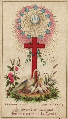 I will feed my soul   with the sweetness of the Cross. Bouasse Lebel