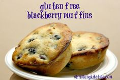 Gluten free blackberry muffins.  They're not super sweet like some muffins, and the flavor of the berries really comes through. These are so deliciously yummy!
