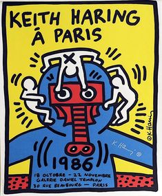 Keith Haring 'Á Paris' Ultra Rare Original Hand Signed 1986 Pop Art Poster Print on Wove Paper Keith Haring Poster, Keith Haring Art, Pop Art Posters, Poster Prints, Design Posters, Art Prints, Jm Basquiat, Paris Poster, Vintage Poster