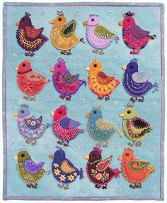 Chicks, a wall quilt by Robin Atkins, embroidery on wool applique... LOVE these little chicks. My favorite is the upper rt dark pink chick, trimmed with the variegated thread.