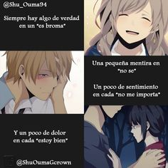 Always a little true in every `Just kidding´. A little lie in every `I don't lnow´. A little feeling in every `I don't care´. And a little pain in every `I'm good´. Sad Anime, Anime Love, Kawaii Anime, Manga Anime, Anime Triste, Dark Quotes, Some Quotes, Geeks, Servant Of Evil