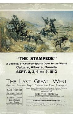 In pictures: A century of Calgary Stampede posters Capital Of Canada, Horse Posters, Canadian Travel, Horse Gear, Canadian History, Pub, Bull Riding, Vintage Travel Posters, Alberta Canada