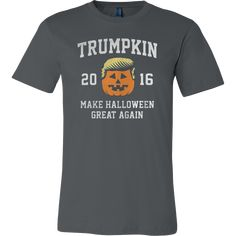 Trumpkin 2016 Make Halloween Great Again Funny T-Shirt