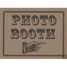 Photo Booth Props - Photo Booth Sign