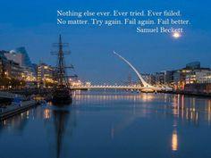 MT @TInordics More #MondayMotivation courtesy of another Irish literary legend - #SamuelBeckett - born this day 1906