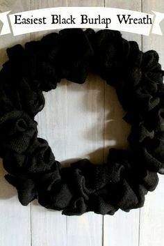 Easiest Black Burlap Wreath