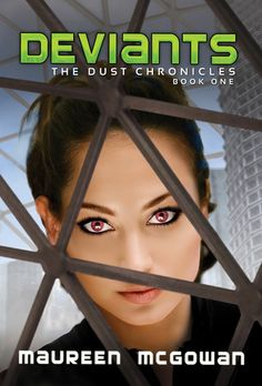 Deviants by Maureen McGowan - In a post-apocalyptic world, where the earth is buried by asteroid dust that's mutated the DNA of some humans, orphaned, sixteen-year-old Glory must protect her younger brother and escape the domed city that's been her entire world.